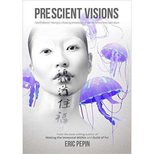 Prescient Visions